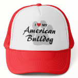 I Love (Heart) My American Bulldog Trucker Hat