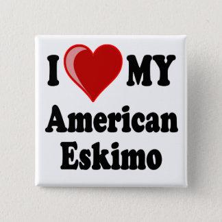 I Love (Heart) My American Eskimo Dog Button