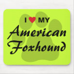 I Love (Heart) My American Foxhound Mouse Pad