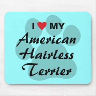I Love (Heart) My American Hairless Terrier Mouse Pad