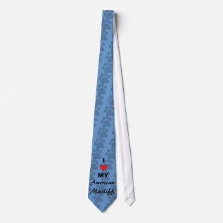 I Love (Heart) My American Mastiff Neck Tie