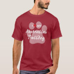 I Love (Heart) My Australian Bulldog T-Shirt