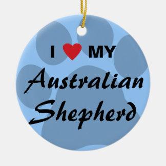 I Love (Heart) My Australian Shepherd Ceramic Ornament
