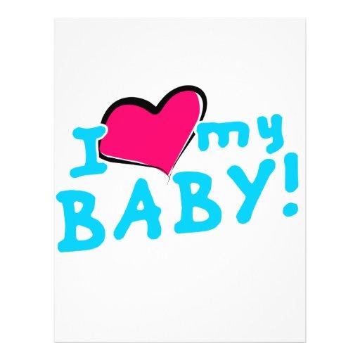 I love (heart) my baby boy flyer design   Zazzle
