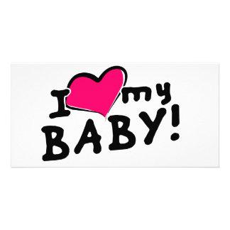 I love (heart) my baby! (boy or girl) card