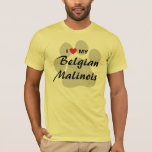 I Love (Heart) My Belgian Malinois Dog Lovers T-Shirt