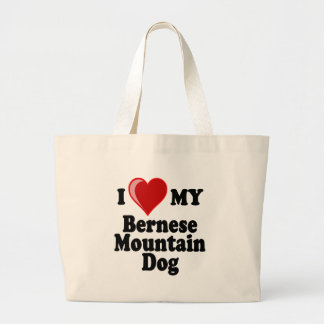 I Love (Heart) My Bernese Mountain Dog Large Tote Bag