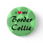 I Love (Heart) My Border Collie Pawprint Button