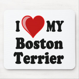 I Love (Heart) My Boston Terrier Dog Mouse Pad