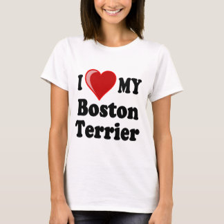 I Love (Heart) My Boston Terrier Dog T-Shirt