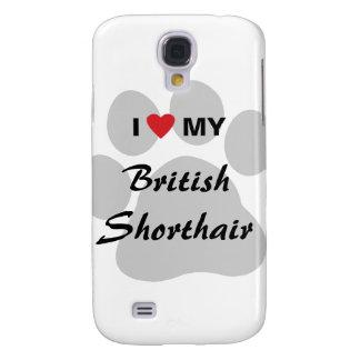 I Love (Heart) My British Shorthair Samsung Galaxy S4 Covers