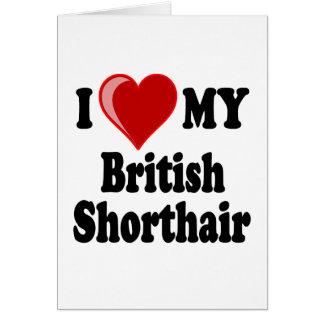 I Love (Heart) My British Shorthair Cat Cards