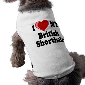 I Love (Heart) My British Shorthair Cat Pet T-shirt