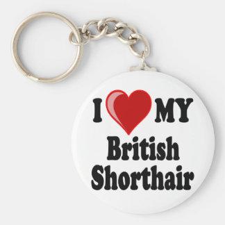 I Love (Heart) My British Shorthair Cat Key Chains