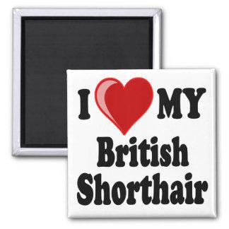 I Love (Heart) My British Shorthair Cat Fridge Magnets
