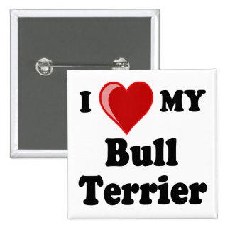 I Love (Heart) My Bull Terrier Dog Button