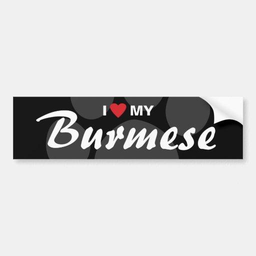 I Love (Heart) My Burmese Bumper Stickers
