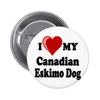 I Love (Heart) My Canadian Eskimo Dog 2 Inch Round Button