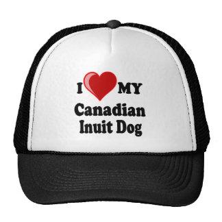 I Love (Heart) My Canadian Intuit Dog Trucker Hat