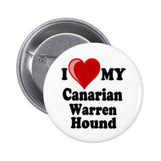 I Love (Heart) My Canarian Warren Hound Dog Pins