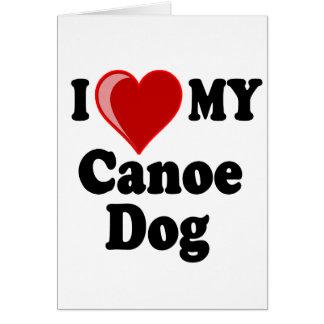 I Love (Heart) My Canoe Dog Card