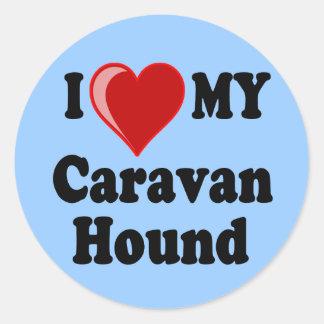 I Love (Heart) My Caravan Hound Dog Round Sticker