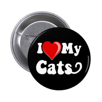I Love (Heart) My Cats Pinback Buttons
