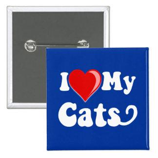 I Love (Heart) My Cats Pin