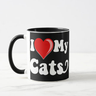 I Love (Heart) My Cats Mug