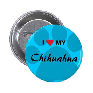 I Love (Heart) My Chihuahua Pawprint Button