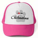 I Love (Heart) My Chihuahua Pawprint Trucker Hat