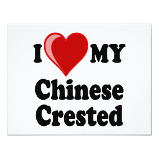 I Love (Heart) My Chinese Crested Dog 4.25x5.5 Paper Invitation Card