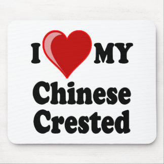 I Love (Heart) My Chinese Crested Dog Mouse Pad