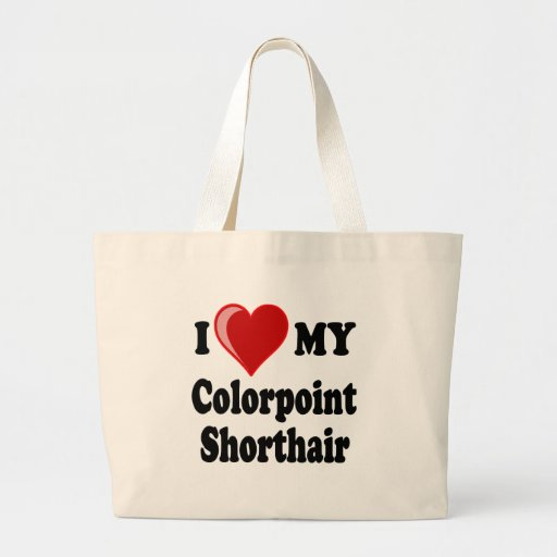 I Love (Heart) My Colorpoint Shorthair Cat Canvas Bags