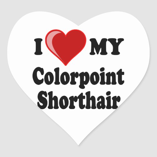 I Love (Heart) My Colorpoint Shorthair Cat Heart Sticker