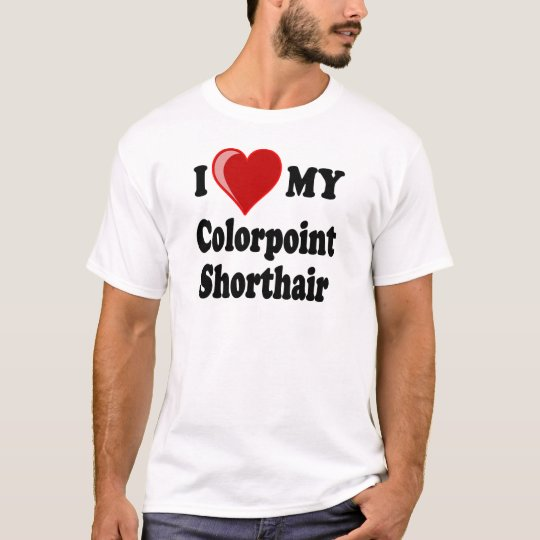 I Love (Heart) My Colorpoint Shorthair Cat T-Shirt