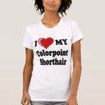 I Love (Heart) My Colorpoint Shorthair Cat T Shirts