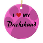 I Love (Heart) My Dachshund Pawprint Ceramic Ornament
