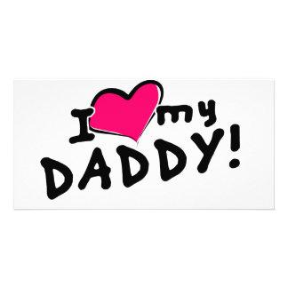 I love (heart) my daddy! photo card template