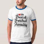 I Love (Heart) My Danish Swedish Farmdog T-Shirt