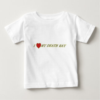 I Love (Heart) My Death Ray Baby Tees
