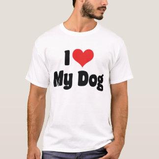 I Love Heart My Dog - Dog Lover T-Shirt