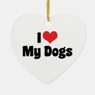 I Love Heart My Dogs - Animal Lover Ceramic Ornament