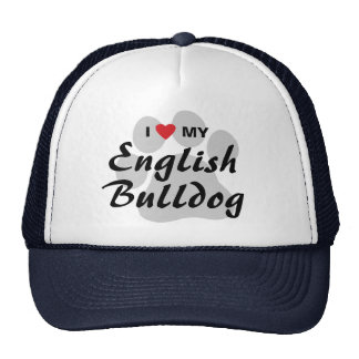 I Love (Heart) My English Bulldog Pawprint Trucker Hat
