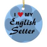 I Love (Heart) My English Setter Ceramic Ornament