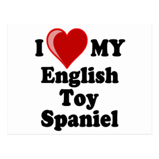I Love (Heart) My English Toy Spaniel Dog Post Card