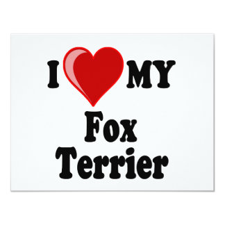 I Love (Heart) My Fox Terrier Dog 4.25x5.5 Paper Invitation Card