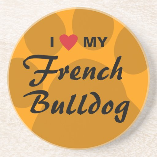 I Love (Heart) My French Bulldog Beverage Coaster