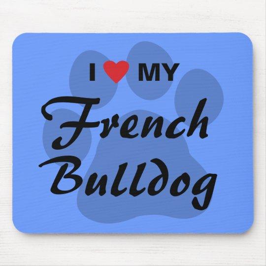 I Love (Heart) My French Bulldog Pawprint Mouse Pad