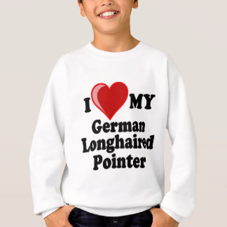 I Love (Heart) My German Longhaired Pointer Dog Sweatshirt